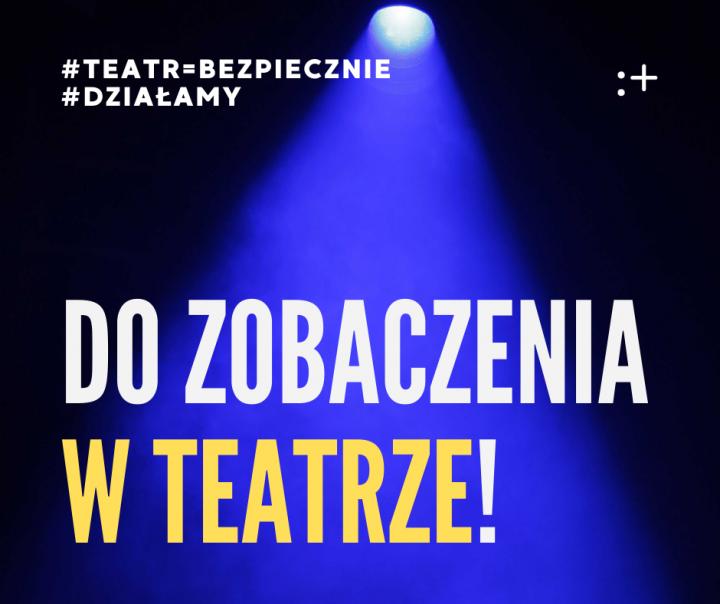 Wznowienie działalności teatrów – list dowidzów