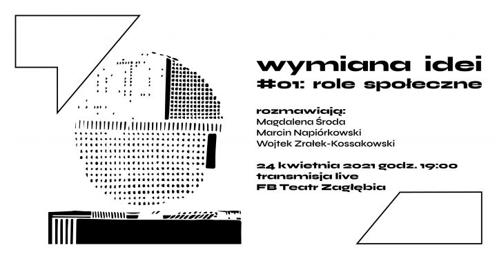 WYMIANA IDEI #01: role społeczne | rozmawiają: Magdalena Środa, Marcin Napiórkowski, Wojtek Zrałek-Kossakowski